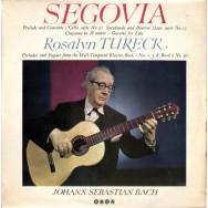 Andrés Segovia / Rosalyn Tureck - Johann Sebastian Bach - Segovia And Rosalyn Tureck Play Bach
