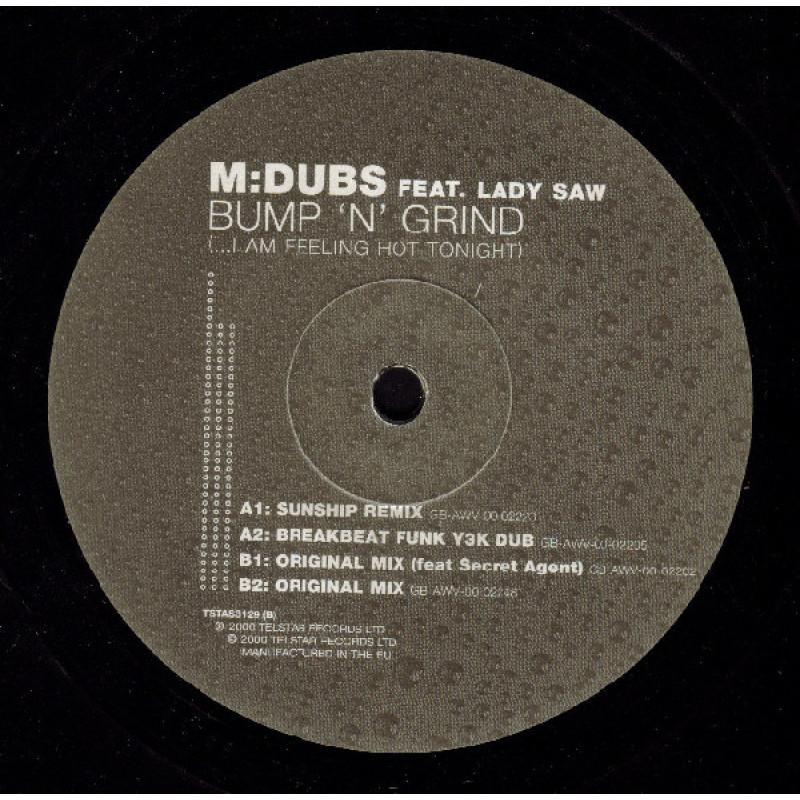 M Dubs - Bump 'N' Grind (...I Am Feeling Hot Tonight)