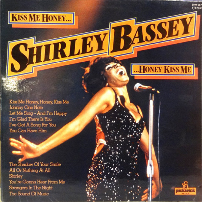 Shirley Bassey ‎– Kiss Me Honey, Honey, Kiss Me