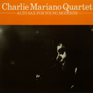 Charlie Mariano - Alto Sax for Young Moderns