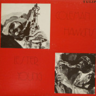 Coleman Hawkins & Lester Young - 1943-45
