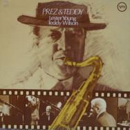 Lester Young & Teddy Wilson - Prez & Teddy