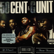 50 Cent & G-Unit - If I Cant / Poppin' Them Thangs