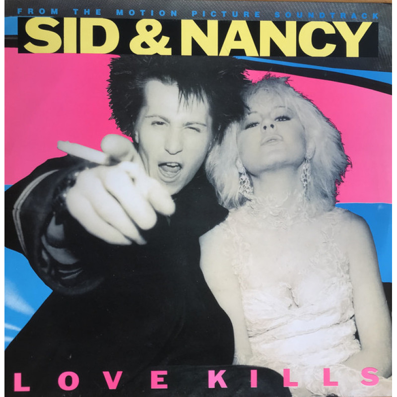 Various ‎– Sid And Nancy: Love Kills
